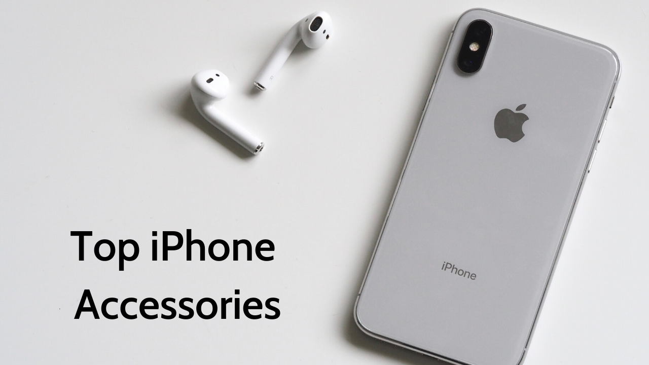 Top iPhone Accessories